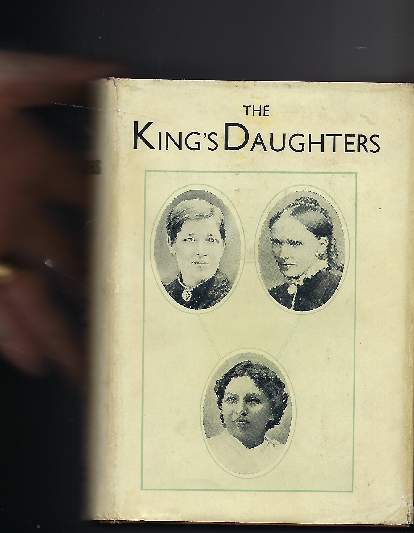 Image for The King's Daughters - Slessor; Ramabai; Havergal