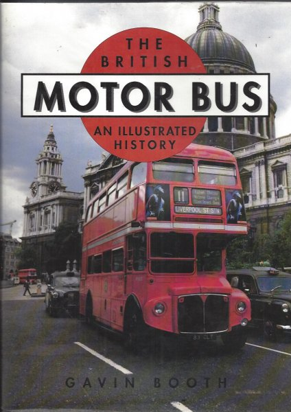 Image for The British Motor Bus - an Illustrated History