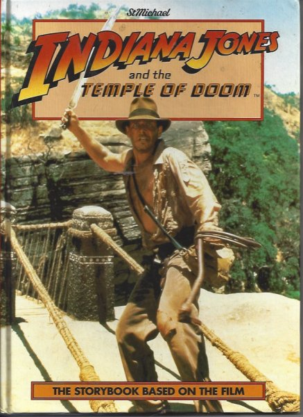 Image for Indiana Jones and the Temple of Doom The Storybook Based on the Film