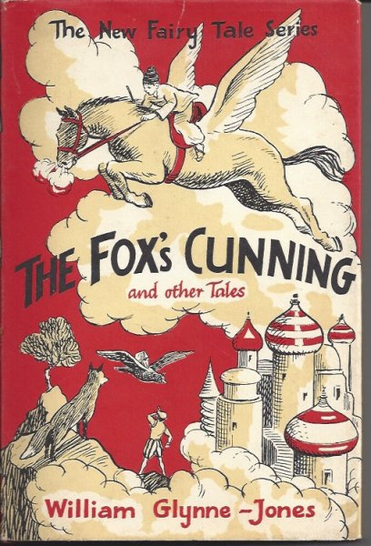 Image for The Fox's Cunning And Other Stories