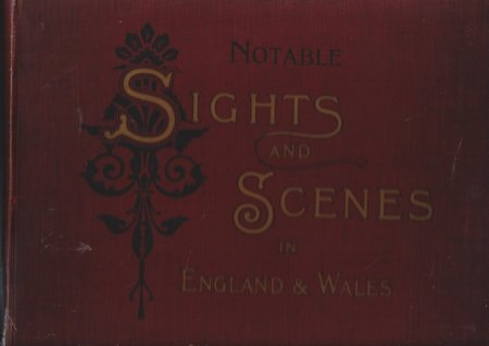 Image for Noteable Sights and Scenes in England and Wales