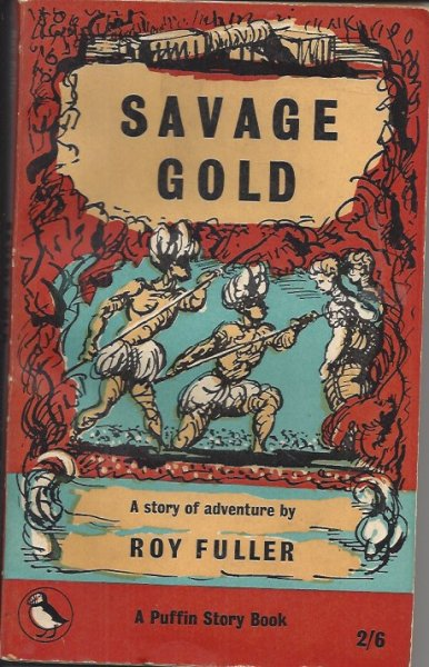 Image for Savage Gold A Story of Adventure