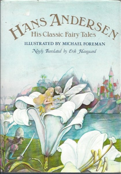 Image for Hans Andersen: His Classic Fairy Tales