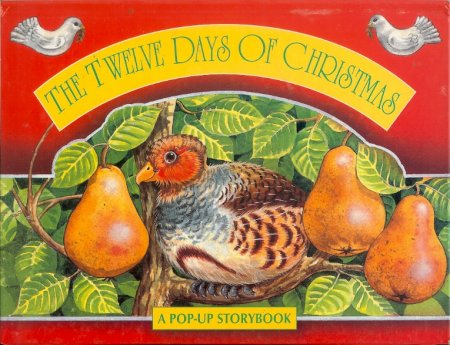 Image for The Twelve Days of Christmas A Pop-Up Story Book