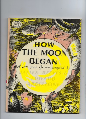 Image for How the Moon Began.  A Tale from Grimm