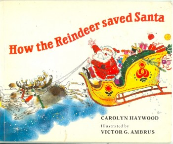 Image for How the Reindeer Saved Santa