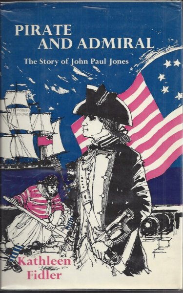 Image for Pirate and Admiral - the Story of John Paul Jones: