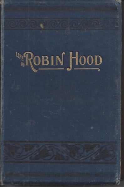Image for The Life of Robin Hood, the Celebrated Outlaw