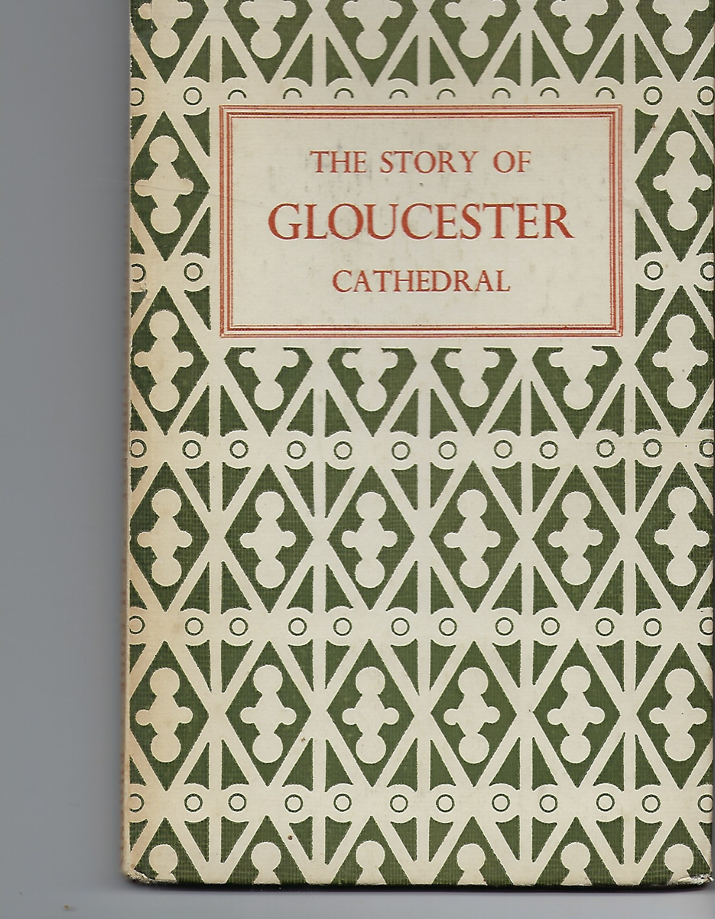 Image for The Story of Gloucester Cathedral