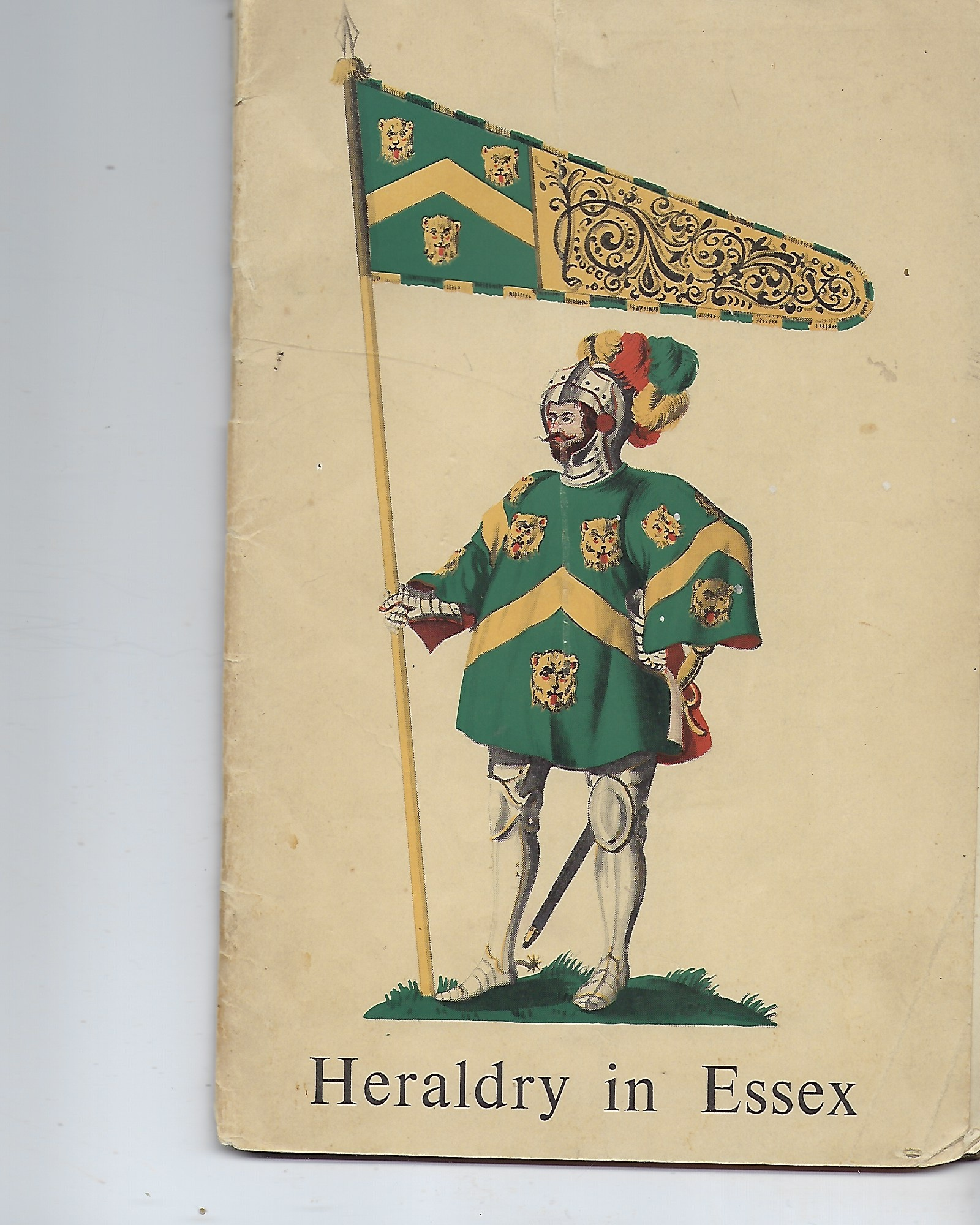 Image for Heraldry in Essex A Selective Catalogue of Armorial Pedigrees and Objects in Public and Private Custody Exhibited in Honour of the Coronation of Her Majesty Queen Elizabeth the Second