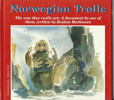 Image for Norwegian Trolls The Way They Really Are - a Document by One of Them
