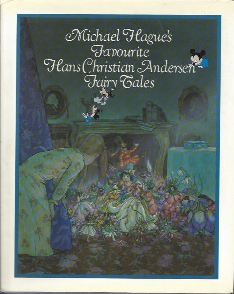 Image for Michael Hague's Hans Christian Andersen Fairy Tales