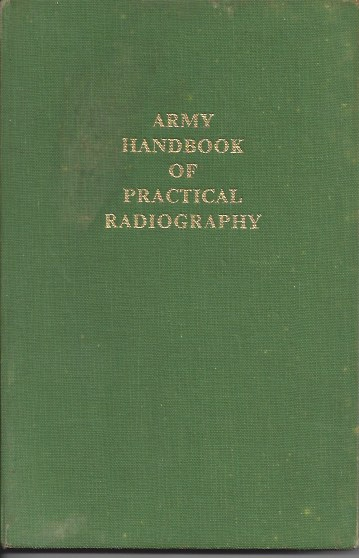 Image for Army Handbook of Practical Radiography