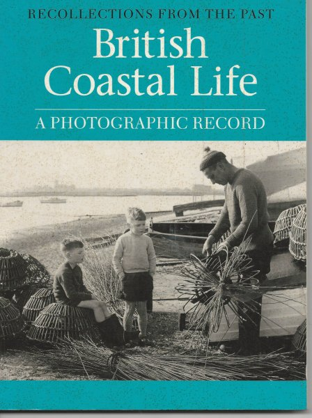 Image for British Coastal Life Recollections from the Past