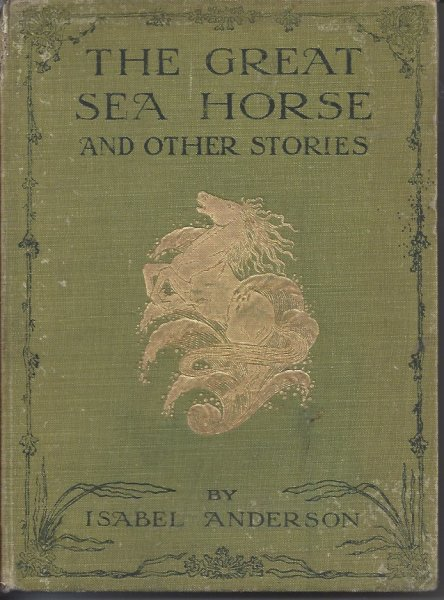 Image for The Great Sea Horse and Other Stories
