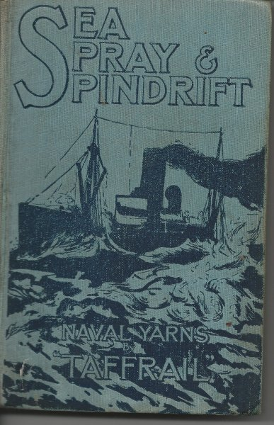 Image for Sea, Spray & Spindrift Naval Yarns, with Eight Full-Page Illustrations