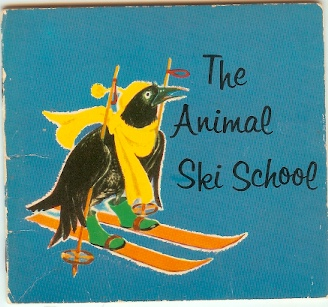 Image for The Animal Ski School - a Handy Book No 255