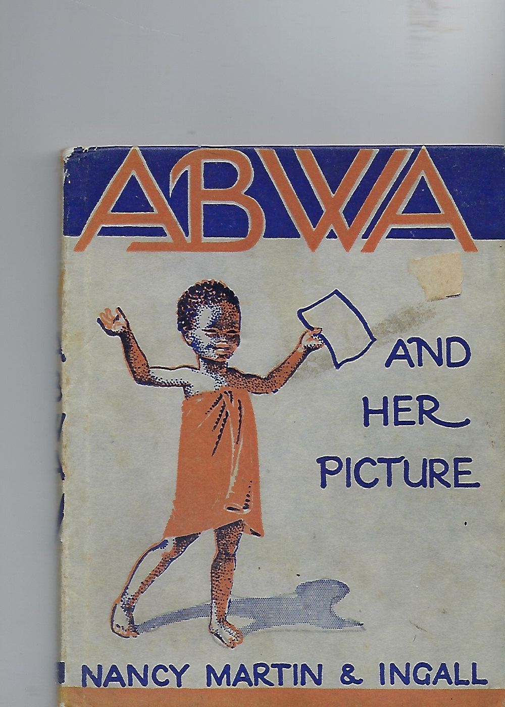Image for Nursery Books: No. 1 - ABWA and HER PICTURE - a Story of Africa