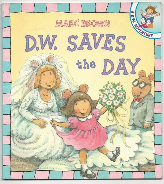 Image for D. W. Saves the Day