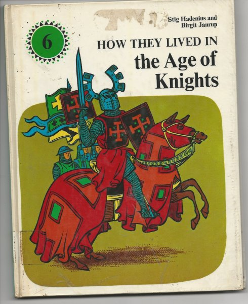 Image for How They Lived in the Age of Knights