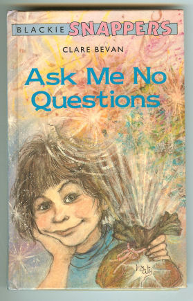 Image for Ask Me No Questions (Blackie Snappers)