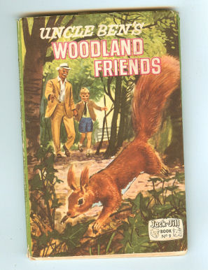 Image for Uncle Ben's Woodland Friends - : Jack & Jill Book No 9