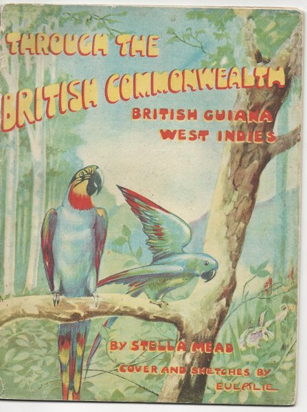 Image for Through the British Commonwealth - British Guiana West Indies