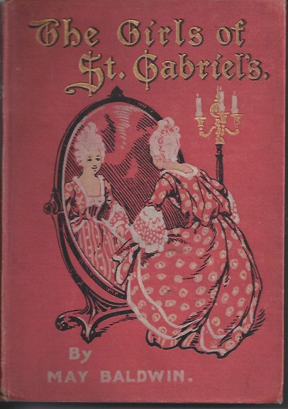 Image for The Girls of St. Gabriel's or Life At a French School