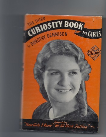 Image for The Third Curiosity Book for Girls Containing: 'these Girls I Knew' & 'We all Went Sailing' - One of the Famous Victory Million Wantoknow Series