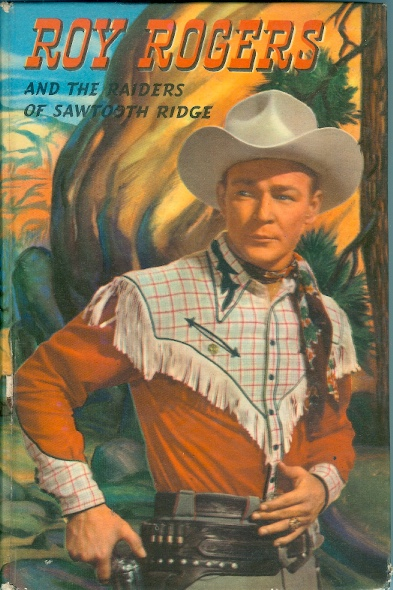 Image for Roy Rogers and the Raiders of Sawtooth Ridge - an Original Story