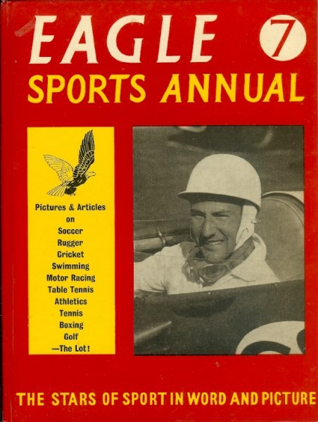 Image for The Seventh Eagle Sports Annual - Eagle Sports Annual No. 7 Pictures and Articles Featuring all the Major Sports and Their Leading Personalities 1961