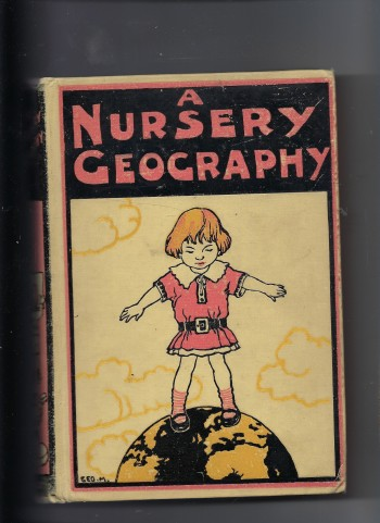 Image for A Nursery Geography: