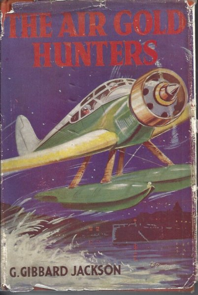 Image for The Air Gold Hunters an air adventure book for boys