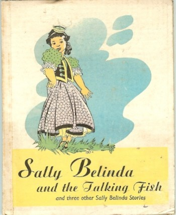 Image for Sally Belinda and the Talking Fish And Three Other Sally Belinda Stories