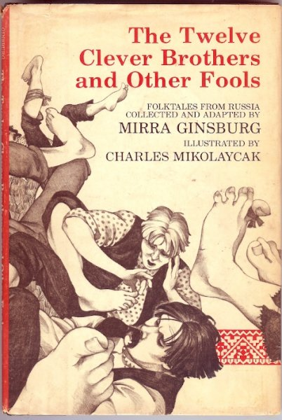 Image for The twelve clever brothers and other fools  Folktales from Russia