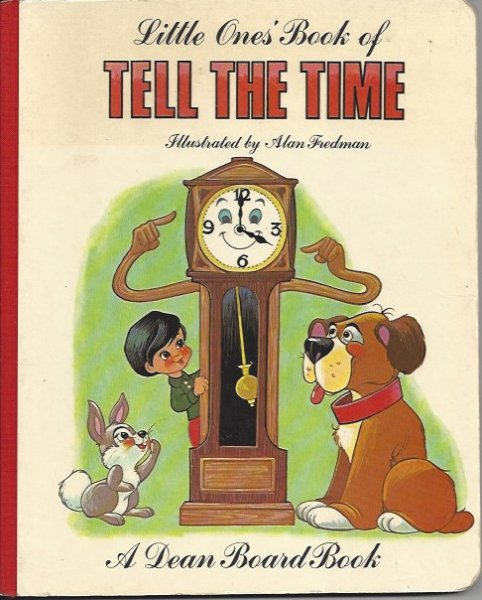 Image for Little One's Book of Tell the Time A Dean Board Book