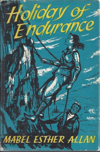 Image for Holiday of Endurance - a Novel for Older Girls