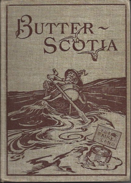 Image for Butterscotia (Butter- Scotia) Or A Cheap Trip to Fairy Land