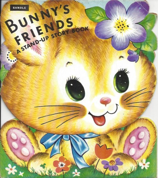 Image for Bunny's Friends A Stand-Up Story Book