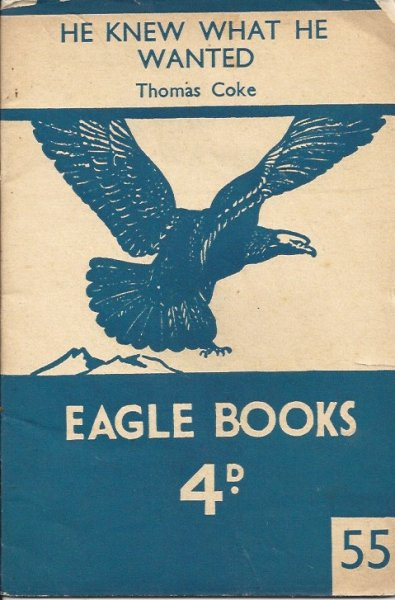 Image for He Knew What He Wanted - Eagle Books No 55.