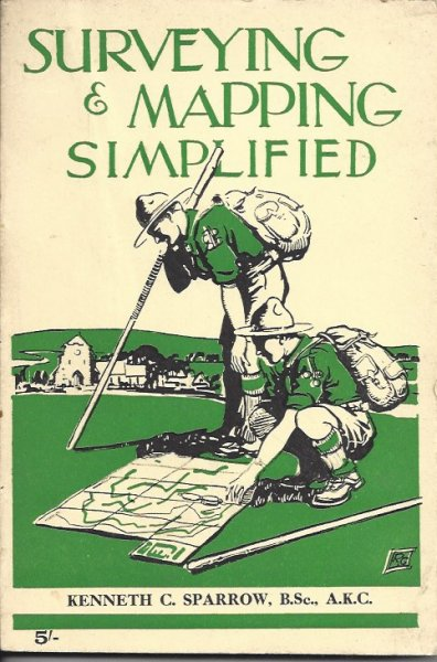Image for Surveying & Mapping Simplified A Book of Suggestions for Those Who Adventure with Maps