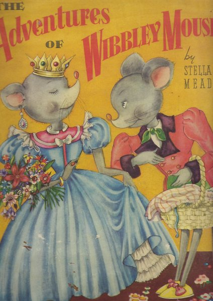 Image for The Adventures of Wibbley Mouse