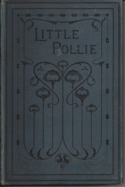Image for Little Pollie Or A Bunch of Violets