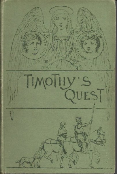 Image for Timothy's Quest A Story for Anybody, Young or Old, Who Cares to Read It