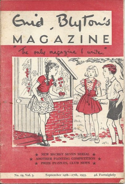 Image for Enid Blyton's Magazine 'the Only Magazine I Write' No. 19 Vol. 3 September 14th - 27th, 1955  (Issued Fortnightly)