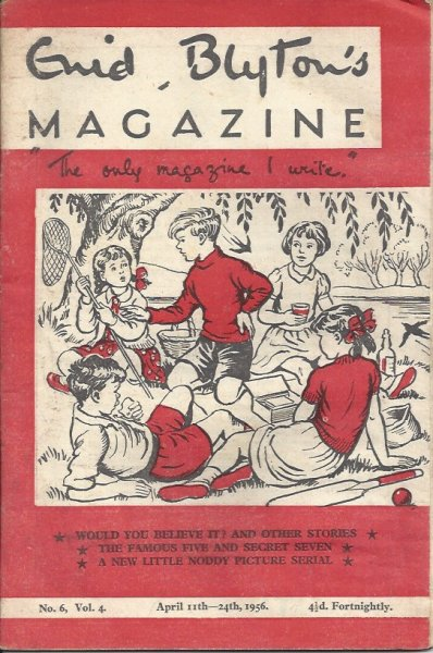 Image for Enid Blyton's Magazine 'the Only Magazine I Write' No. 6, Vol. 4 April 11th - April 24th, 1956  (Issued Fortnightly)