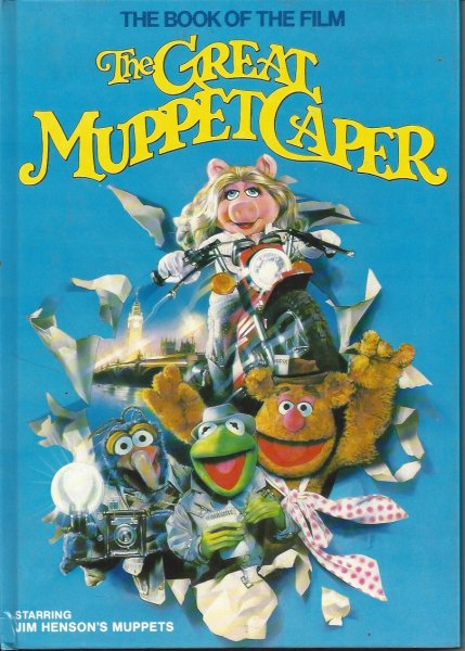 Image for (The Book of the Film) the Great Muppet Caper The Storybook Based on the Movie Starring Jim Henson's Muppets