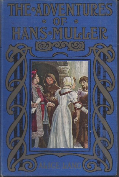 Image for The Adventures of Hans Muller With Coloured Illustrations