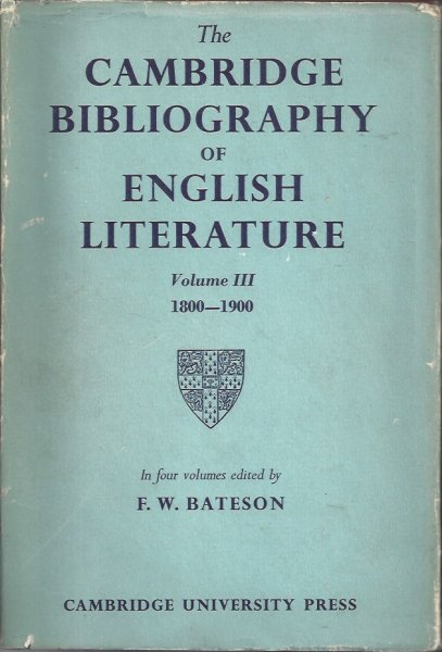 Image for The Cambridge Bibliography of English Literature Volume III 1800 - 1900 In Four Volumes