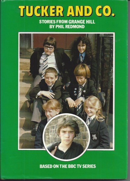 Image for Tucker and Co. Stories from Grange Hill, Based on the BBC Television Series Grange Hill